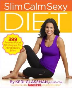 Slim Calm Sexy Diet by Keri Glassman