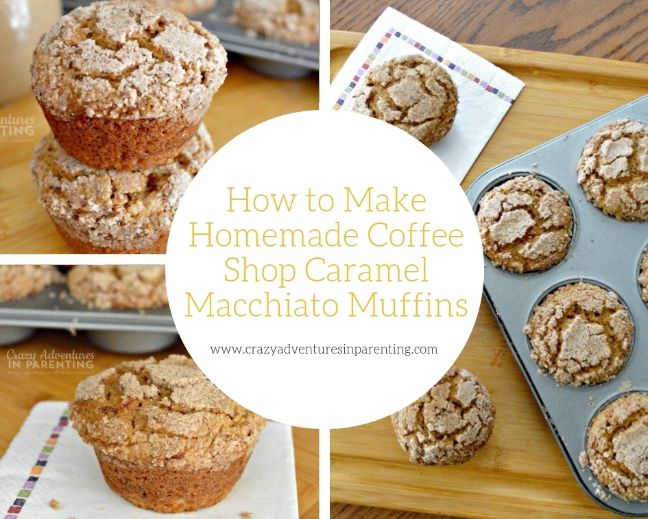 How to Make Homemade Coffee Shop Caramel Macchiato Muffins
