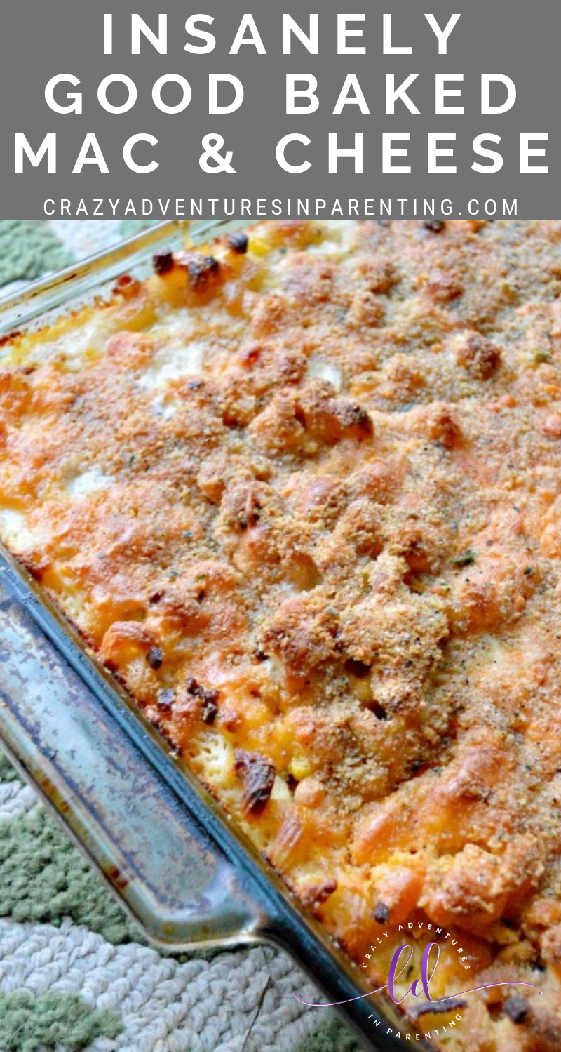 Insanely Good Baked Mac and Cheese