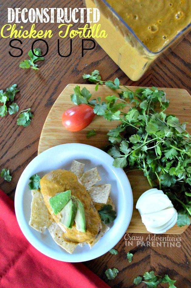 Deconstructed Chicken Tortilla Soup