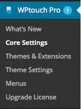 WP Touch WordPress sidebar Core Settings