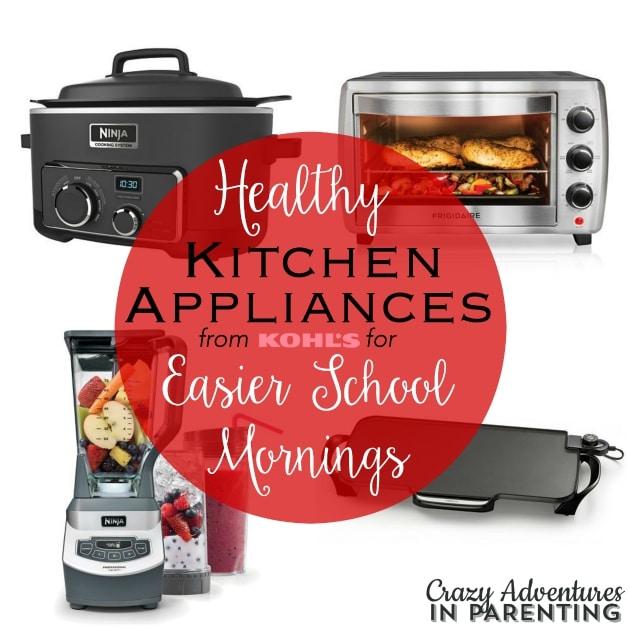 Healthy Kitchen Appliances from Kohl's for Easier School Mornings