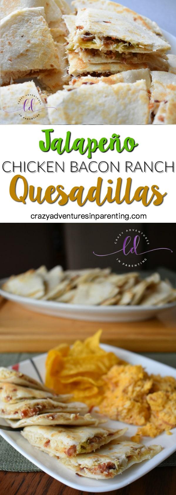 Perfect Jalapeño Chicken Bacon Ranch Quesadillas