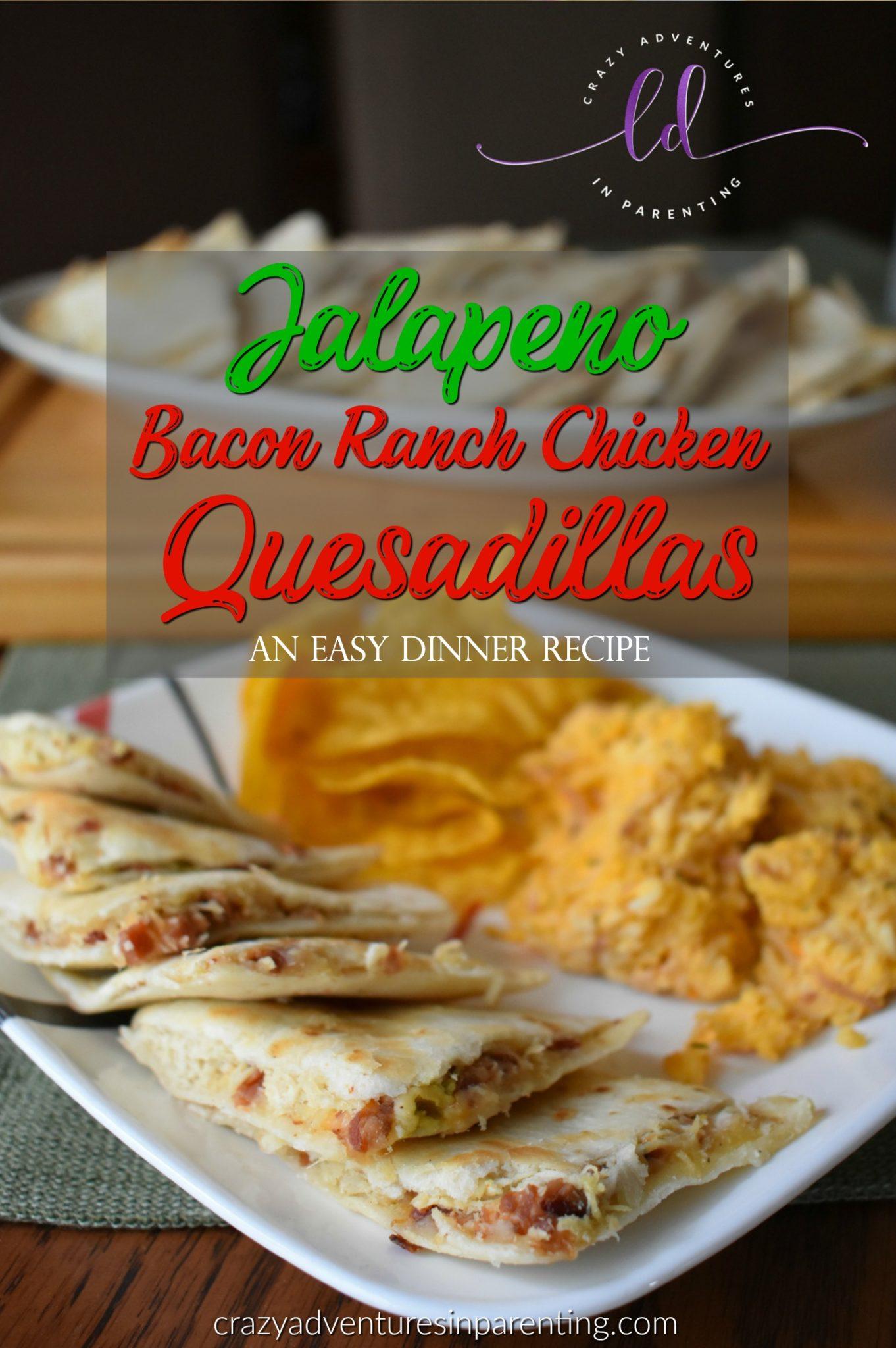 Jalapeño Bacon Ranch Chicken Quesadillas Recipe