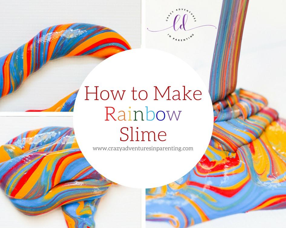 How to Make Rainbow Slime Recipe