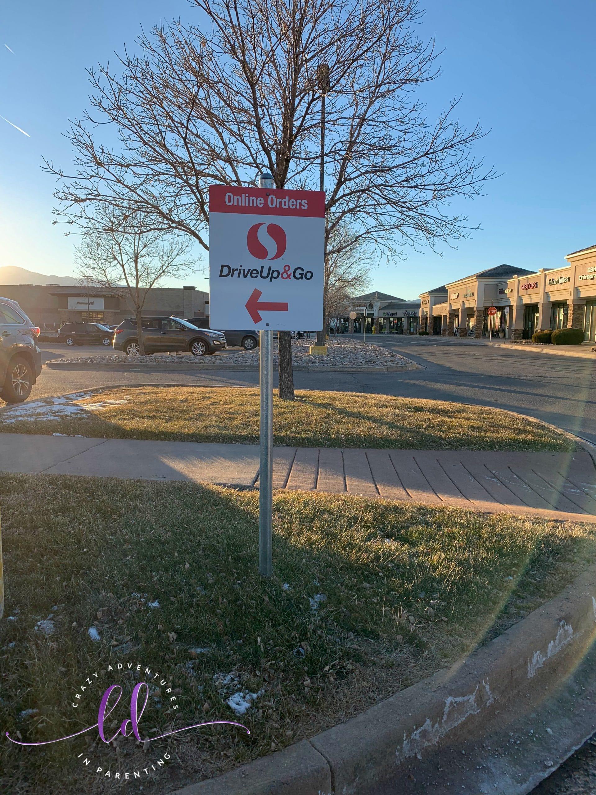 Safeway Drive Up & Go signage