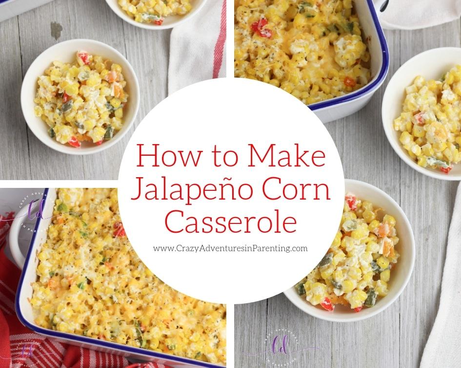 How to Make Jalapeno Corn Casserole
