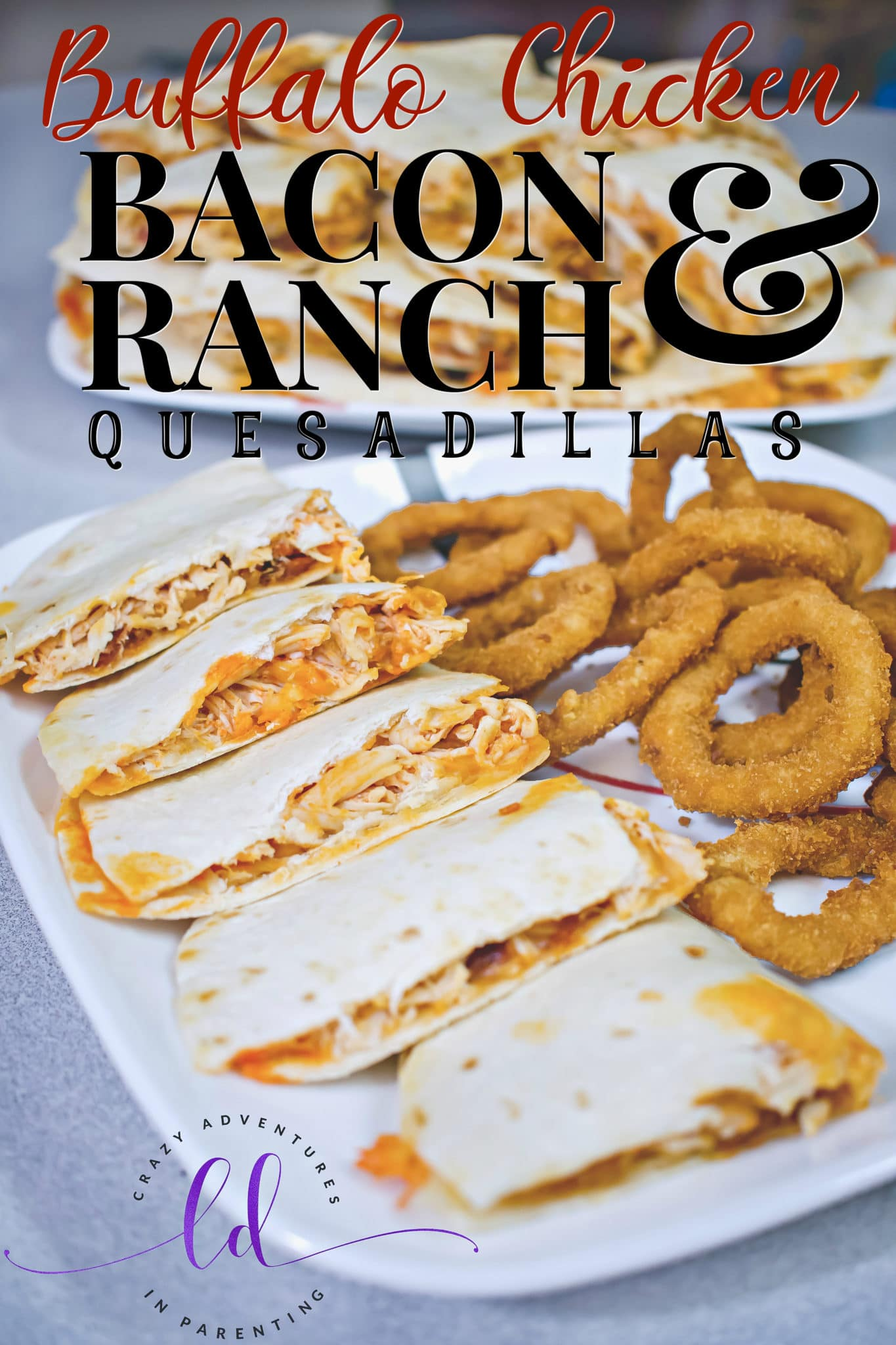Buffalo Chicken Bacon Ranch Quesadillas
