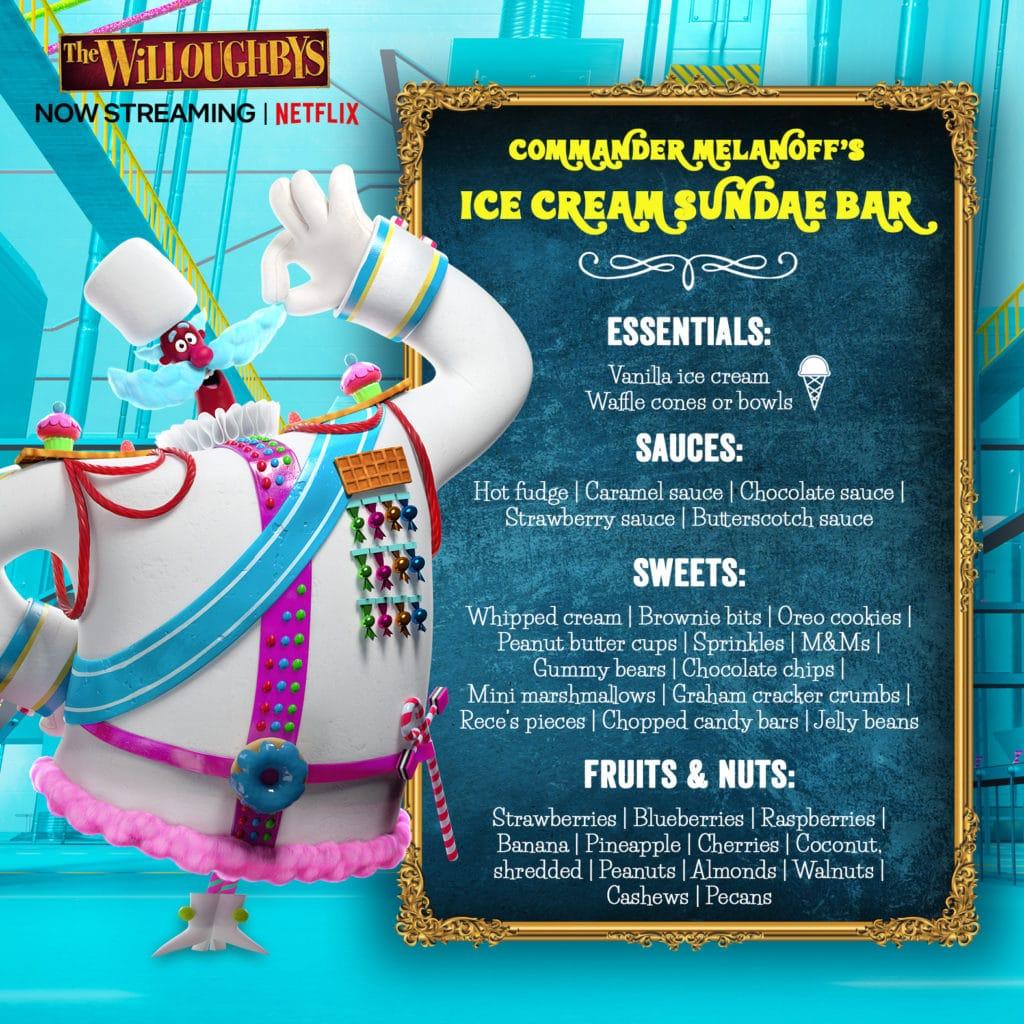 Commander Melanoff's Ice Cream Sundae Bar Recipe from The Willoughbys